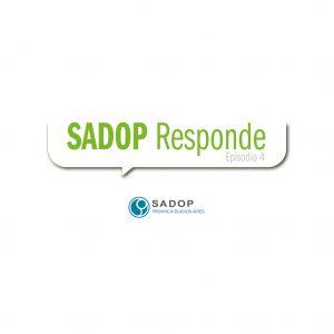 Lee más sobre el artículo SADOP RESPONDE -IV-