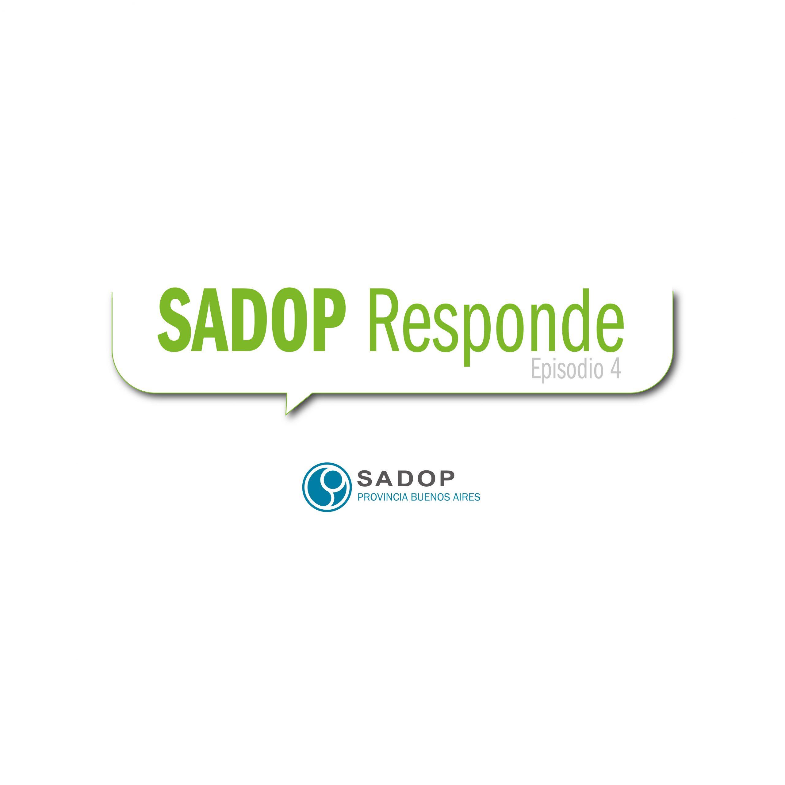 En este momento estás viendo SADOP RESPONDE -IV-