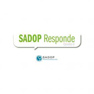 Lee más sobre el artículo SADOP RESPONDE -VI-