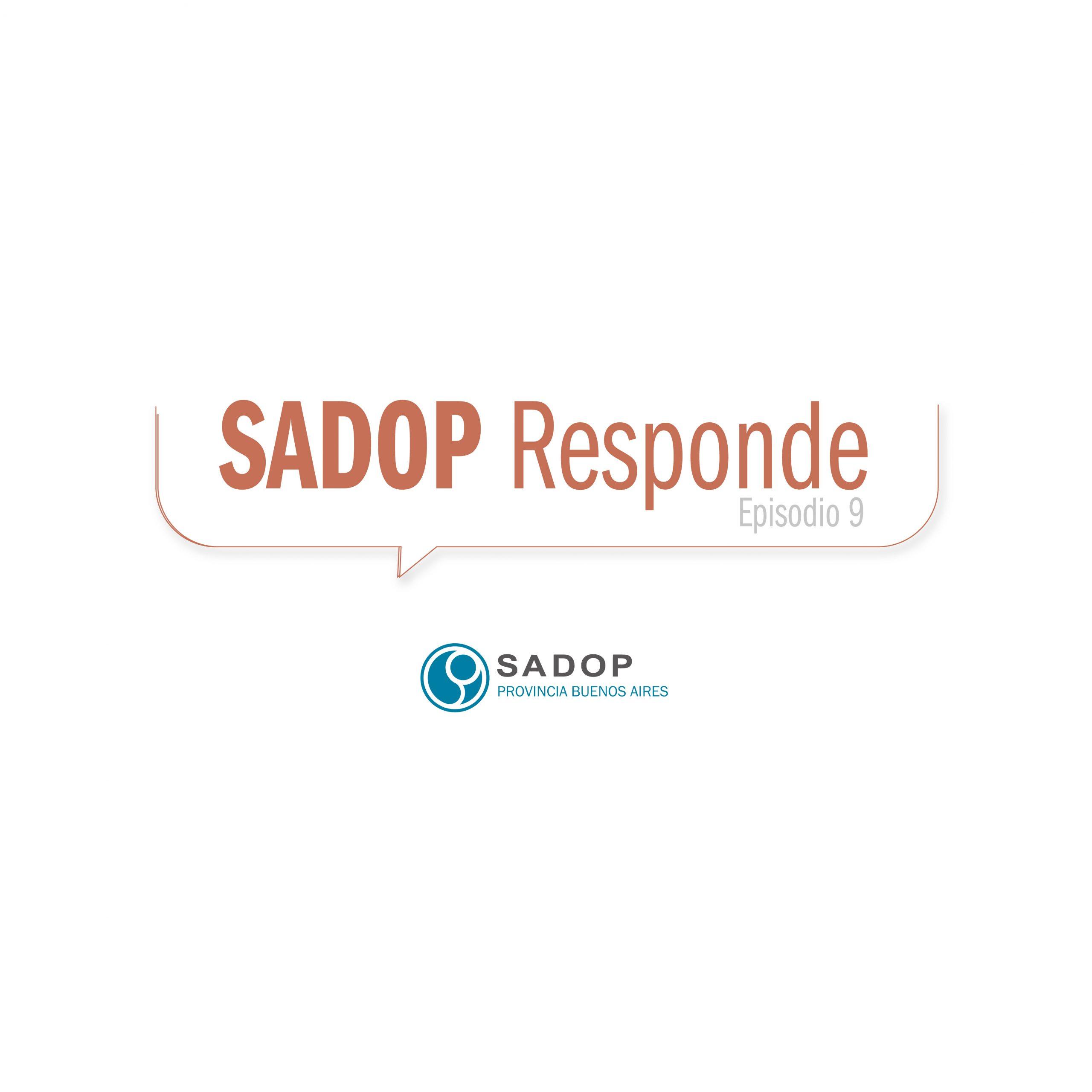 En este momento estás viendo SADOP RESPONDE -IX-