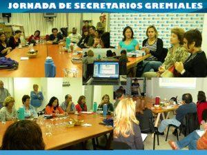 Lee más sobre el artículo JORNADA DE SECRETARIOS GREMIALES