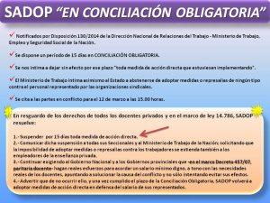 Lee más sobre el artículo SADOP EN CONCILIACIÓN OBLIGATORIA
