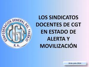 Lee más sobre el artículo LOS SINDICATOS DOCENTES DE CGT EN ESTADO DE ALERTA Y MOVILIZACIÓN