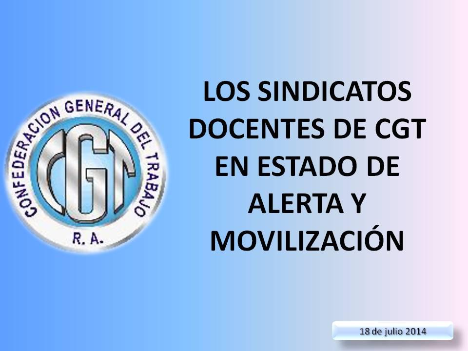 En este momento estás viendo LOS SINDICATOS DOCENTES DE CGT EN ESTADO DE ALERTA Y MOVILIZACIÓN
