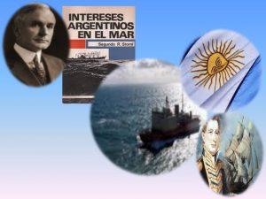 Lee más sobre el artículo DÍA DE LOS INTERESES ARGENTINOS EN EL MAR